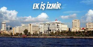 İzmir'de Ek İş